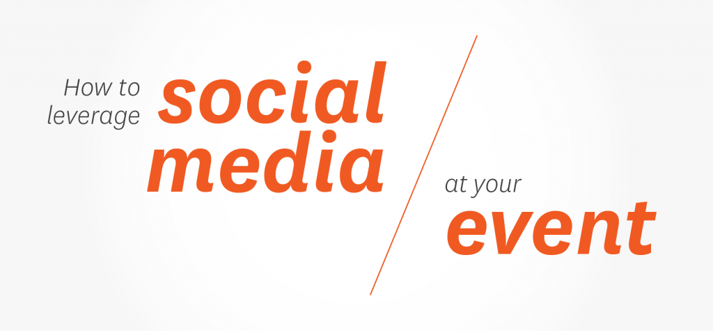 How to leverage social media at events