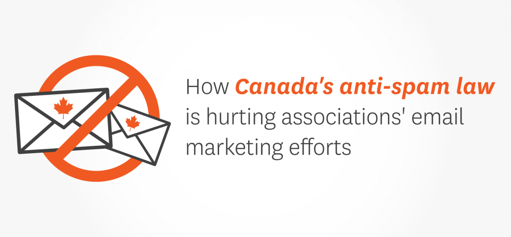 CASL is hurting associations' email marketing efforts